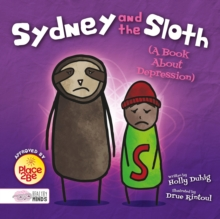 Image for Sydney and the sloth  : a book about depression