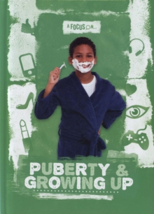 Image for A focus on...puberty & growing up