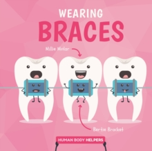 Image for Wearing braces