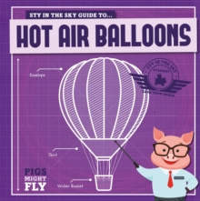 Image for Piggles' guide to... hot air balloons