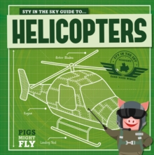 Image for Piggles' guide to... helicopters
