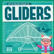 Image for Piggles' guide to... gliders