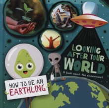Image for Looking after your world  : a book about the environment