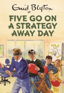 Image for Five go on a strategy away day
