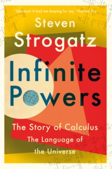 Image for Infinite powers  : the story of calculus, the language of the universe