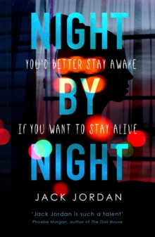 Image for Night by night  : you'd better stay awake if you want to stay alive