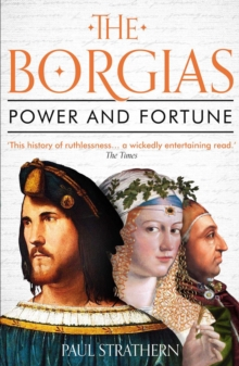 Image for The Borgias  : power and fortune