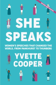 Image for She speaks  : women's speeches that changed the world, from Pankhurst to Thunberg