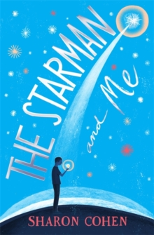 Image for The starman and me