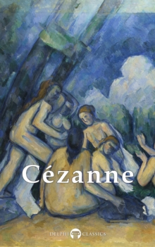 Image for Complete Paintings of Paul Cezanne (Delphi Classics)