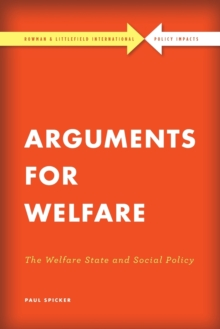 Image for Arguments for welfare  : the welfare state and social policy