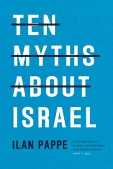 Image for Ten Myths About Israel
