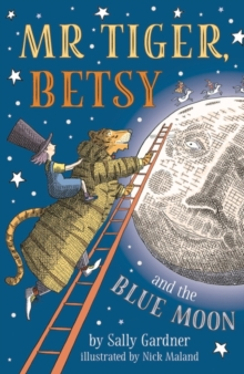 Image for Mr Tiger, Betsy and the blue moon