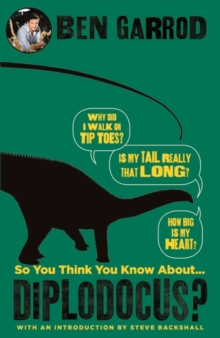 Image for So you think you know about...diplodocus?