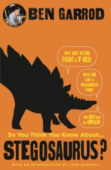Image for So you think you know about...stegosaurus?