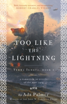 Image for Too like the lightning  : a narrative of events of the year 2454