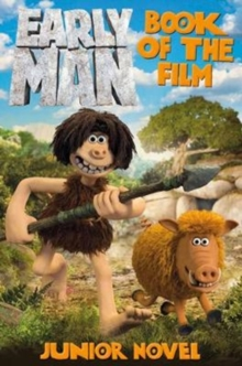 Image for Early Man Book of the Film Junior Novel