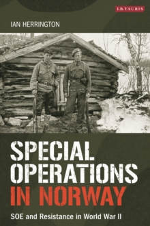 Image for Special operations in Norway: SOE and resistance in World War II