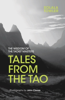 Image for Tales from the Tao  : the wisdom of the Taoist masters