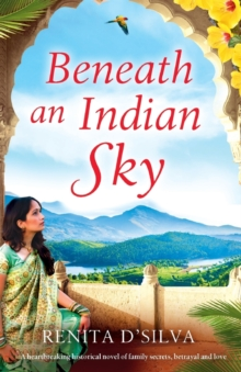 Image for Beneath an Indian Sky : A heartbreaking historical novel of family secrets, betrayal and love