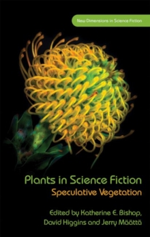 Image for Plants in Science Fiction : Speculative Vegetation