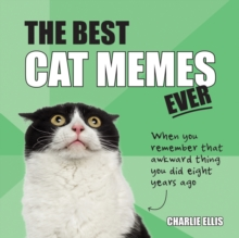 Image for The best cat memes ever  : the funniest relatable memes as told by cats