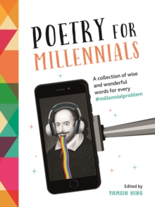 Image for Poetry for millennials  : a collection of wise and wonderful words for every `millennialproblem