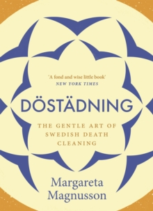 Image for Dèostèadning  : the gentle art of Swedish death cleaning