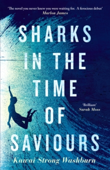 Image for Sharks in the time of saviours