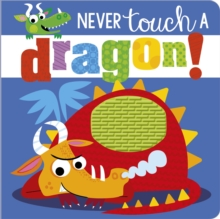 Image for Never Touch a Dragon