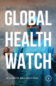 Image for Global health watch 5  : an alternative world health report