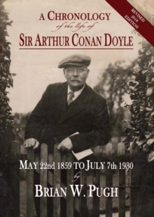 Image for A Chronology of the Life of Sir Arthur Conan Doyle - Revised 2018 Edition