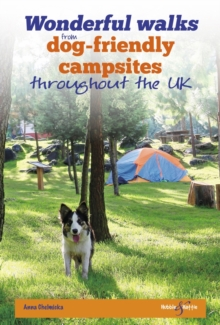 Image for Wonderful walks  : from dog friendly campsites throughout the UK