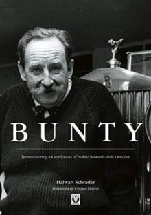 Image for Bunty  : remembering a gentleman of noble Scottish-Irish descent