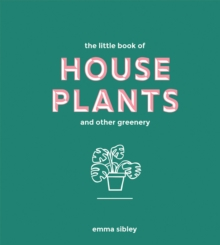 Image for The little book of house plants and other greenery
