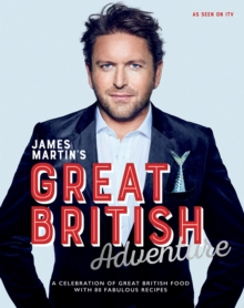Image for James Martin's Great British adventure