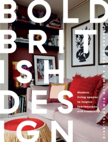 Image for Bold British design  : modern living spaces to inspire fearlessness and creativity