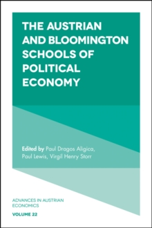 Austrian and Bloomington Schools of Political Economy
