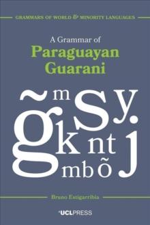 Image for A grammar of Paraguayan Guarani