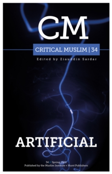 Image for Critical Muslim 34: Artificial