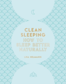 Image for Clean sleeping  : how to sleep better naturally