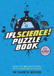 Image for IFLScience! The Official Science Puzzle Book : Puzzles inspired by the lighter side of science