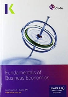 Image for BA1 FUNDAMENTALS OF BUSINESSECONOMICS - STUDY TEXT