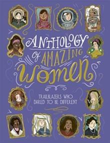 Image for Anthology of amazing women