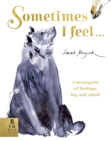 Image for Sometimes I feel...