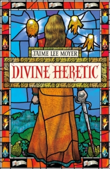 Image for Divine heretic