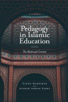 Image for Pedagogy in Islamic education  : the madrasah context
