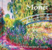 Image for Claude Monet  : water lilies & the garden of Giverny
