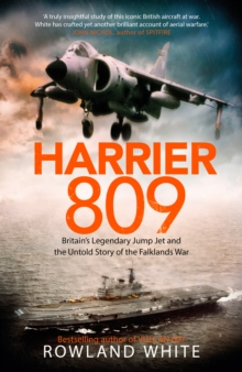 Image for Harrier 809  : Britain's legendary jump jet and the untold story of the Falklands War