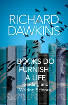 Image for Books do furnish a life  : reading and writing science